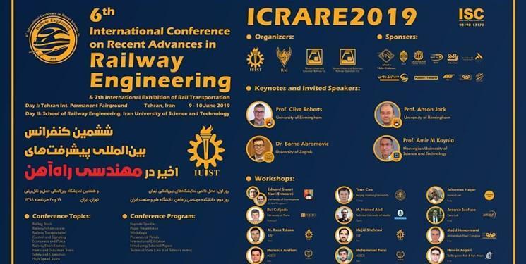 برگزاری ششمین کنفرانس بین المللی پیشرفت های اخیر مهندسی راه آهن در دانشگاه علم و صنعت